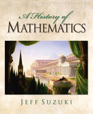 A History of Mathematics by Jeff Suzuki