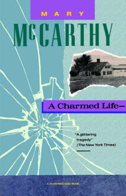A Charmed Life by Mary McCarthy