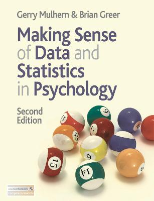 Making Sense of Data and Statistics in Psychology by Gerry Mulhern