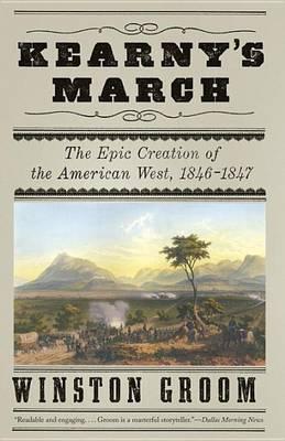 Kearny's March by MR Winston Groom
