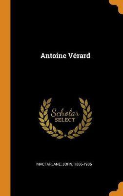 Antoine V rard by John MacFarlane