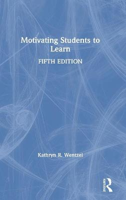 Motivating Students to Learn book