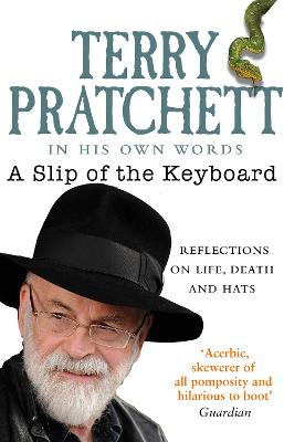 A A Slip of the Keyboard: Collected Non-fiction by Terry Pratchett
