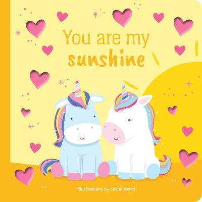 You are My Sunshine Foil Book by Sarah Ward
