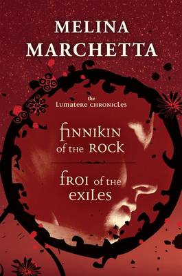 The Lumatere Chronicles: Books One And Two, by Melina Marchetta