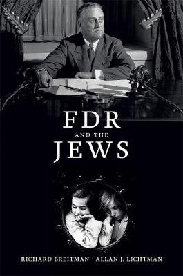 FDR and the Jews by Richard Breitman