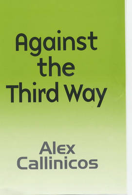 Against the Third Way book