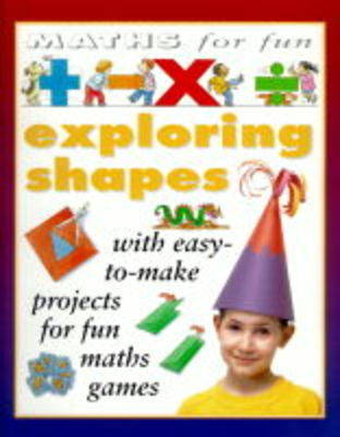 Exploring Shapes by Andrew King