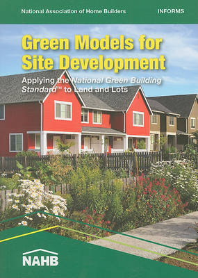 Green Models for Site Development by National Association of Home Builders