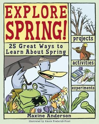 Explore Spring! by Lauri Berkenkamp