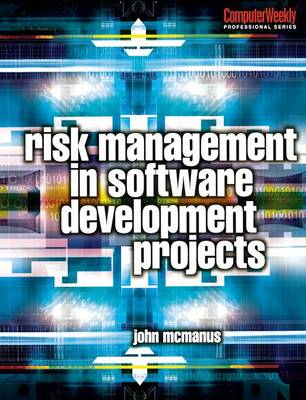 Risk Management in Software Development Projects book