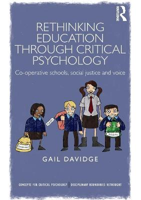 Rethinking Education through Critical Psychology by Gail Davidge