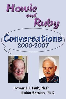 Howie and Ruby Conversations by Rubin Battino