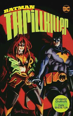 Batman Thrillkiller (New Edition) by Dan Brereton