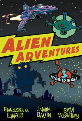 Alien Adventures by Jamila Gavin
