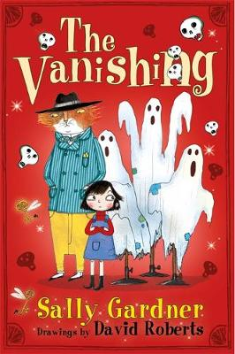 The Fairy Detective Agency: The Vanishing of Billy Buckle by Sally Gardner