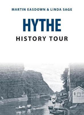 Hythe History Tour by Martin Easdown