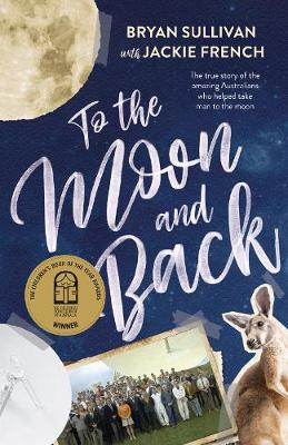 To the Moon and Back by Bryan Sullivan