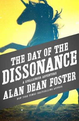 Day of the Dissonance by Alan Dean Foster
