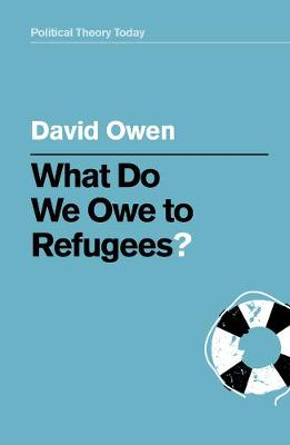 What Do We Owe to Refugees? book
