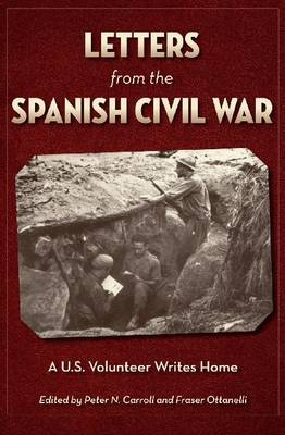 Letters from the Spanish Civil War by Peter N. Carroll