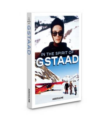 In the Spirit of Gstaad by Taki Theodoracopulos