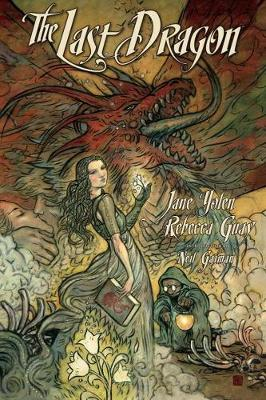 The Last Dragon by Jane Yolen