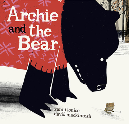 Archie and the Bear by Zanni Louise