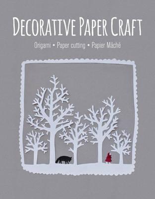 Decorative Paper Craft by GMC Editors