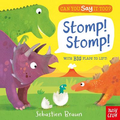 Can You Say It Too? Stomp! Stomp! by Sebastien Braun