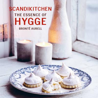 ScandiKitchen: The Essence of Hygge by Bronte Aurell