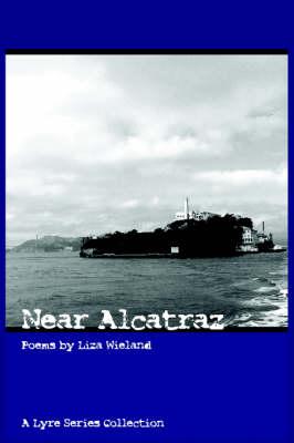 Near Alcatraz by Liza Wieland