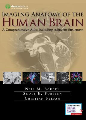 Imaging Anatomy of the Human Brain by Neil M. Borden