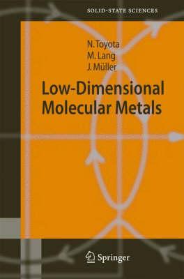 Low-Dimensional Molecular Metals by Naoki Toyota