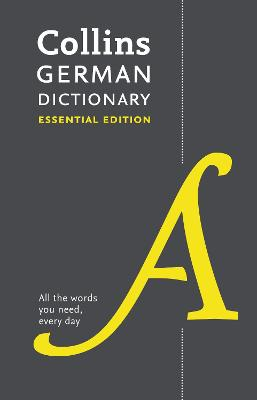 Collins German Dictionary Essential edition by Collins Dictionaries