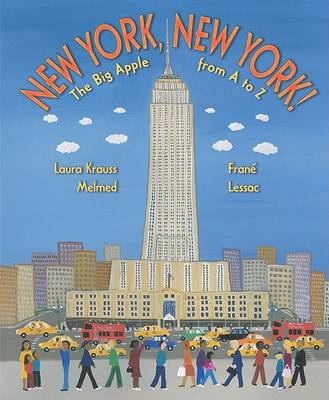 New York, New York! by Laura Krauss Melmed
