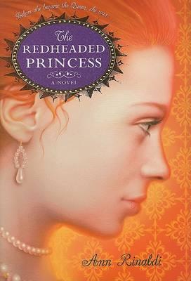 The Redheaded Prince by Ann Rinaldi