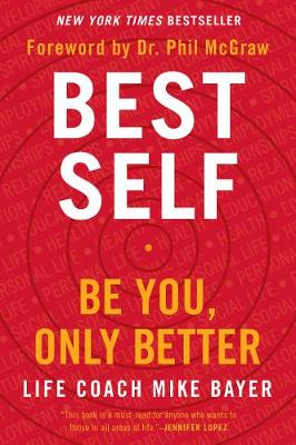 Best Self: Be You, Only Better book