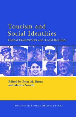 Tourism and Social Identities by Peter M. Burns