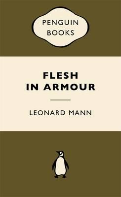 Flesh In Armour: War Popular Penguins book