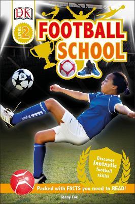 Football School by DK