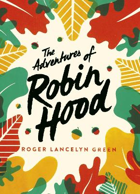 The Adventures of Robin Hood: Green Puffin Classics by Roger Lancelyn Green
