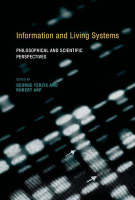 Information and Living Systems by George Terzis