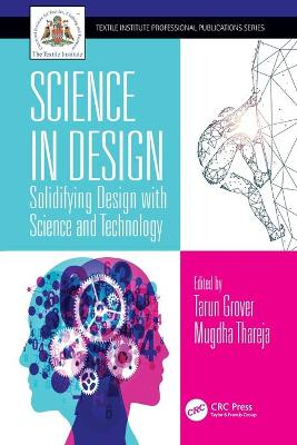 Science in Design: Solidifying Design with Science and Technology by Tarun Grover