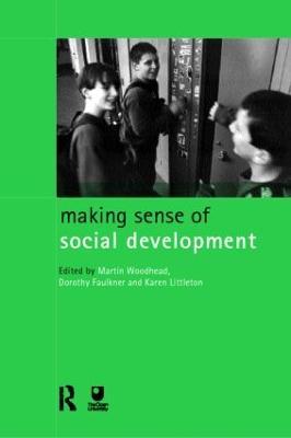 Making Sense of Social Development by Dorothy Faulkner