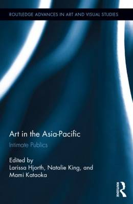 Art in the Asia-Pacific by Larissa Hjorth