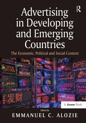 Advertising in Developing and Emerging Countries by Emmanuel C. Alozie