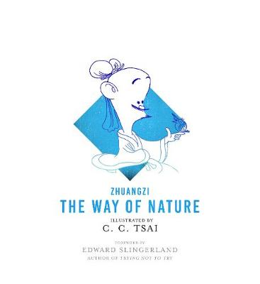 The Way of Nature by Zhuangzi