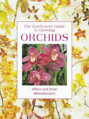The Gardener's Guide to Growing Orchids book