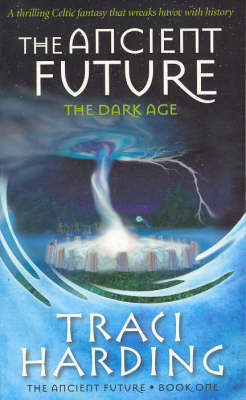 Ancient Future by Traci Harding